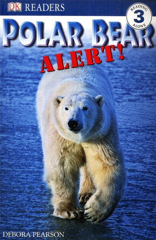 DK Readers Level 3: Polar Bear Alert