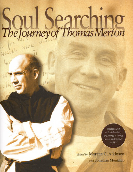 Soul Searching: The Journey of Thomas Merton with DVD