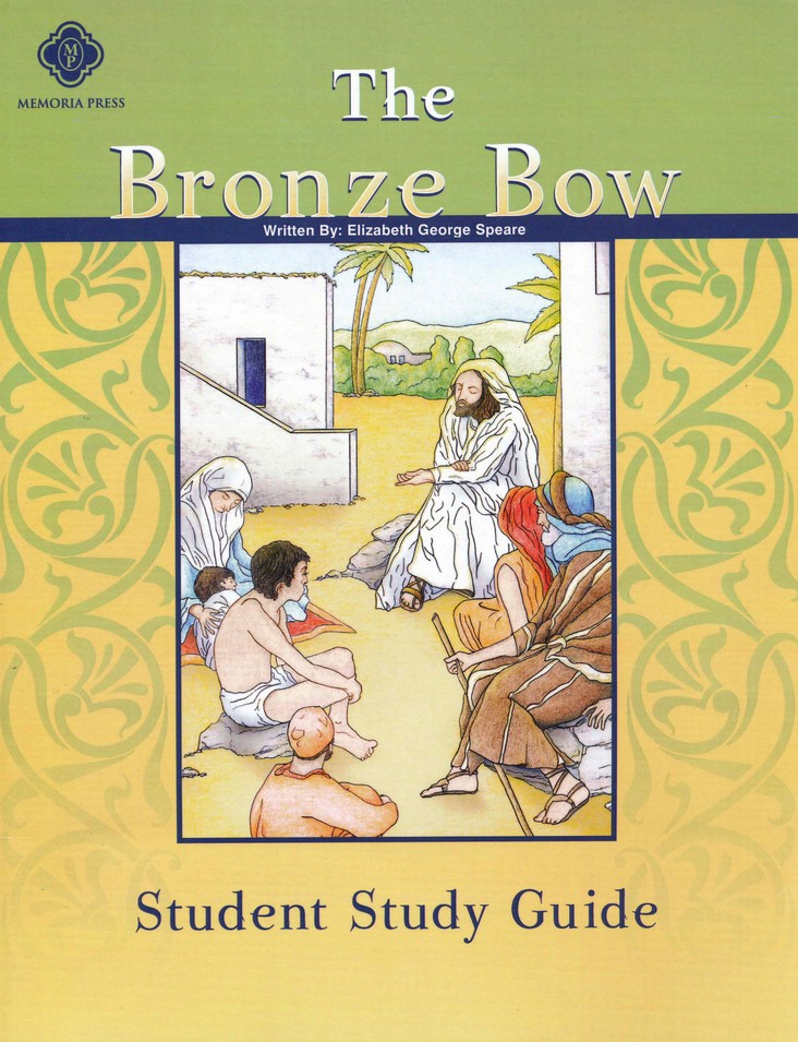 The Bronze Bow, Literature Guide 6th Grade, Student Edition