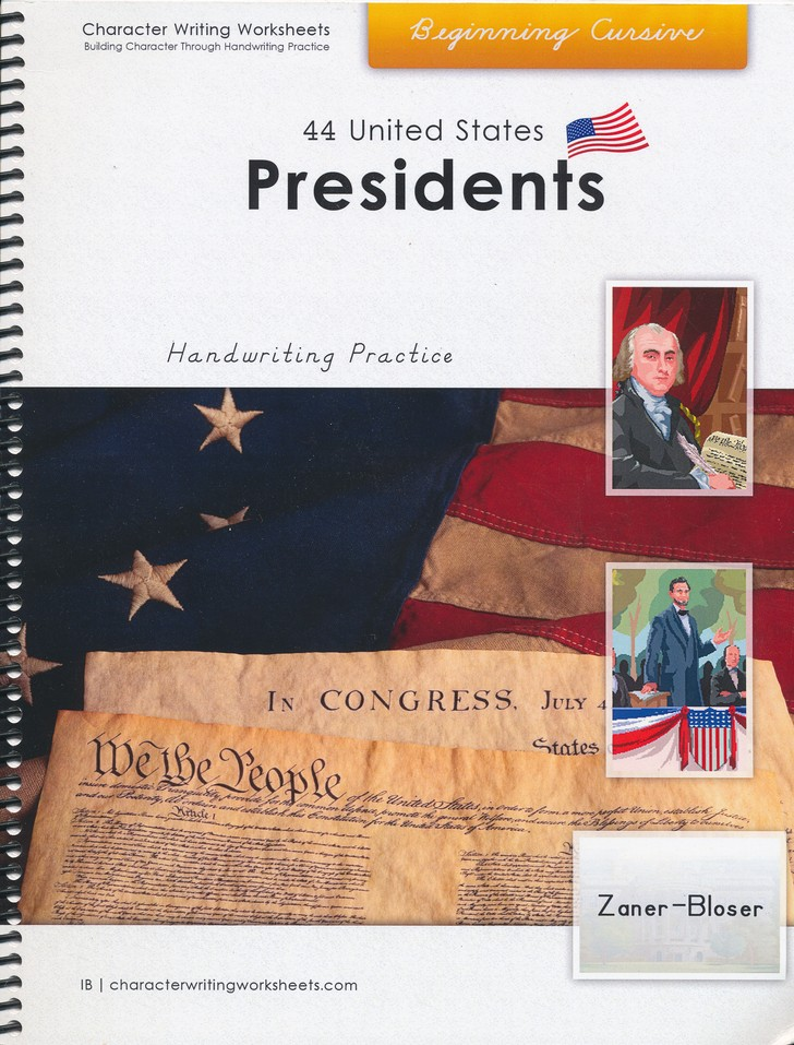 44 United States Presidents: Beginning Cursive, Zaner-Bloser Edition