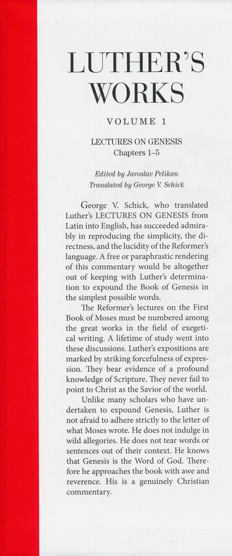 Luther's Works, Volume 1: Lectures on Genesis 1-5 [LW]
