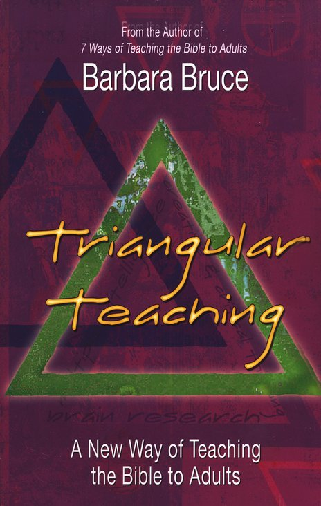 Triangular Teaching: A New Way of Teaching the Bible to Adults