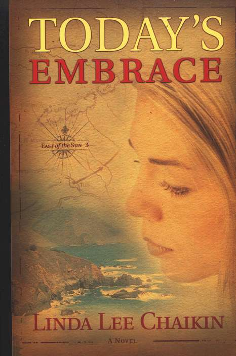 Today's Embrace: East of the Sun Trilogy #3