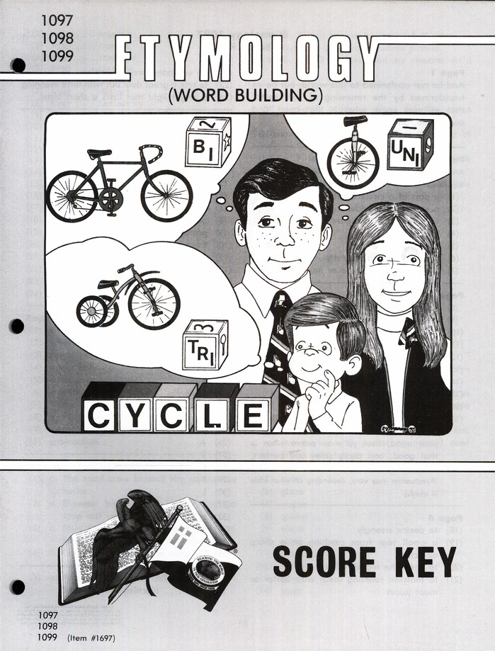 Grade 9 Etymology (Word Building) SCORE Keys 1097-1108 (3rd  Edition SCORE Keys 1097-1099 & 4th Edition SCORE Keys  1100-1108)