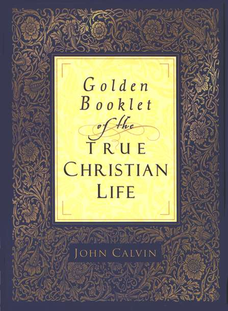Golden Booklet of the True Christian Life