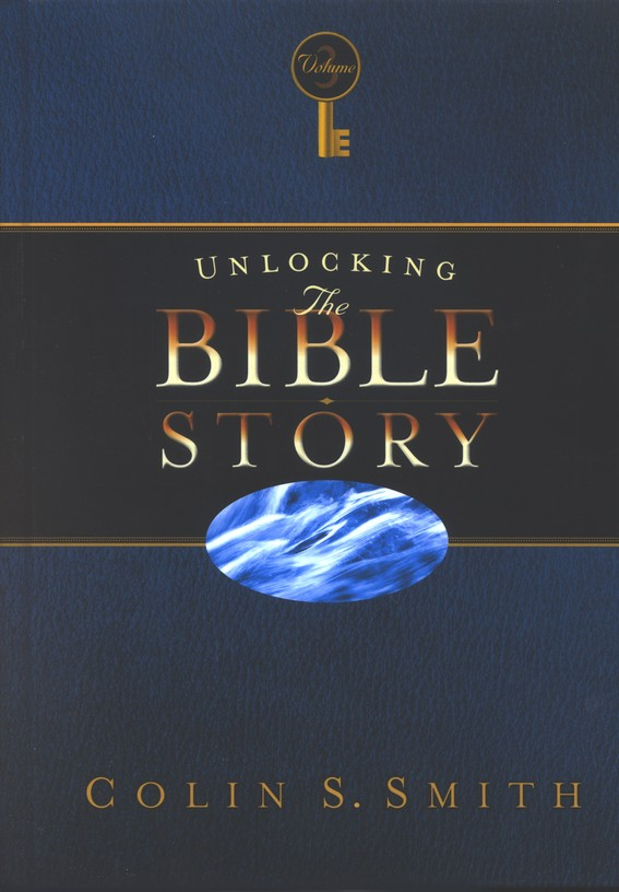 Unlocking the Bible Story, Volume 3