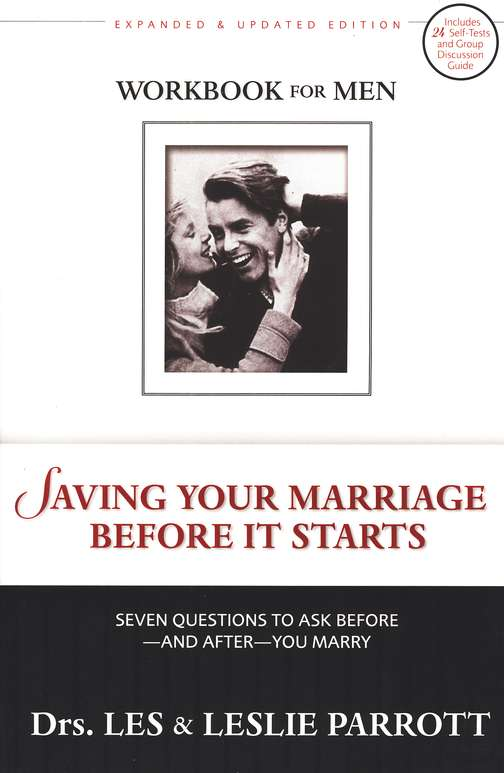 Saving Your Marriage Before it Starts, Revised, Men's Workbook: Seven Questions to Ask Before and After You Marry