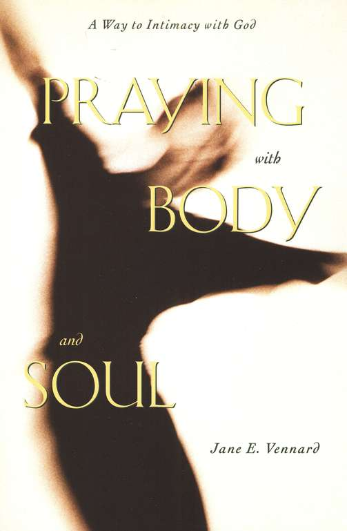 Praying with Body and Soul