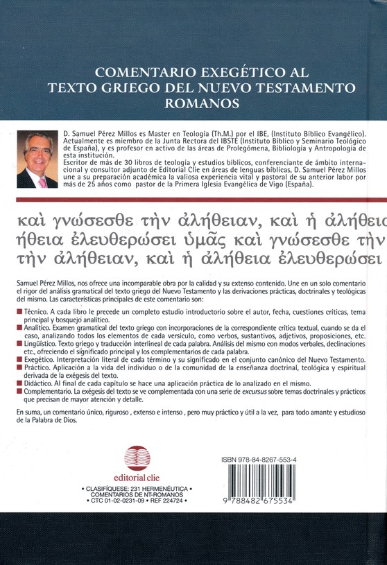 Comentario Exegético al Texto Griego del NT: Romanos  (Exegetical Commentary on the Greek Text of the NT: Romans)