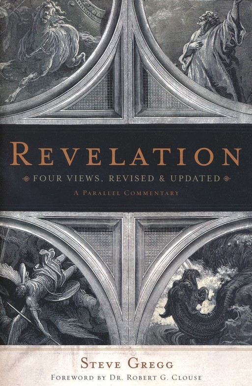 Revelation: Four Views, Revised & Updated