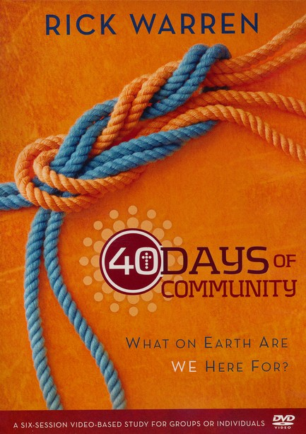 40 Days of Community Study Guide 3-product pack: What On Earth Are We Here For?, Study Guide, Devotional and DVD