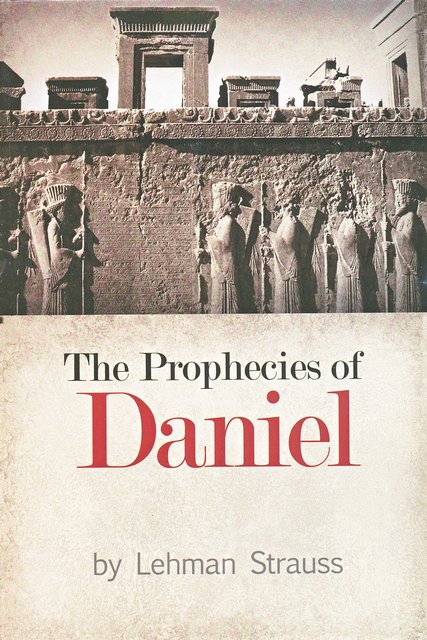 The Prophecies of Daniel