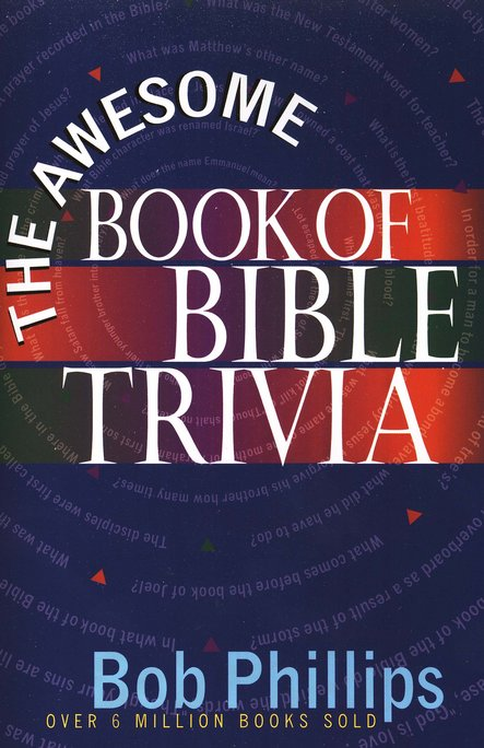Awesome Book of Bible Trivia