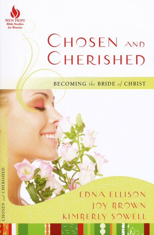 Chosen and Cherished: Becoming the Bride of Christ
