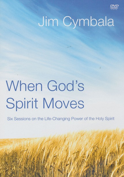 When God's Spirit Moves Curriculum Kit: Experiencing the Life-Changing Power of the Holy Spirit