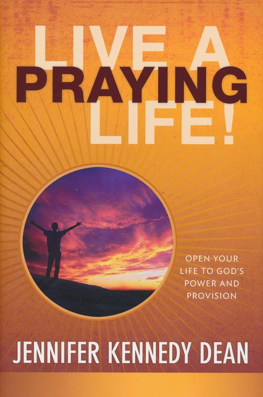 Live a Praying Life Revised Edition, Hardcover