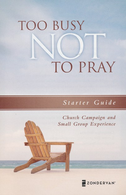 Too Busy Not to Pray: A DVD Study: Slowing Down to Be With God (DVD Only)