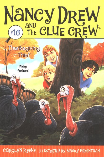 Nancy Drew and the Clue Crew #16: Thanksgiving Thief