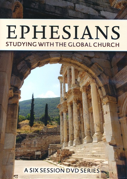 Ephesians: Studying with the Global Church DVD Curriculum