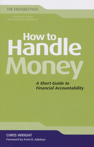 How to Handle Money: A Short Guide to Financial Accountability