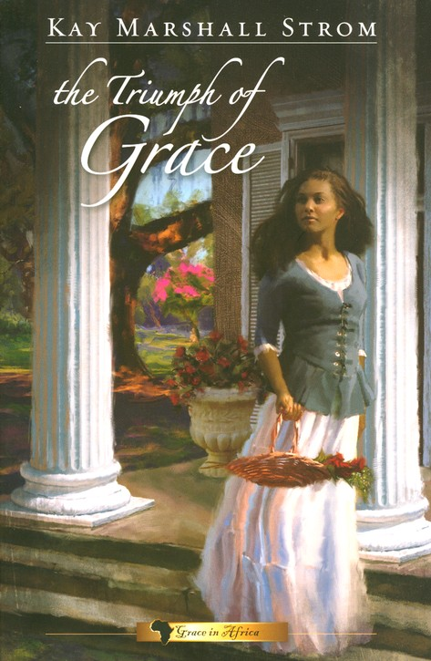 The Triumph of Grace, Grace in Africa Series #3