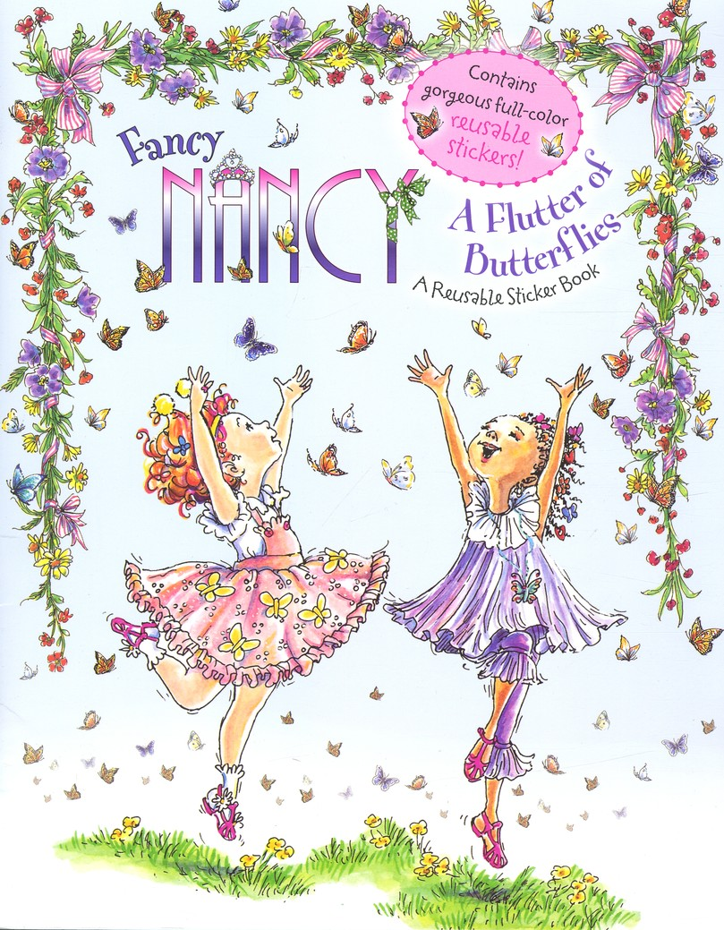 Fancy Nancy: A Flutter of Butterflies