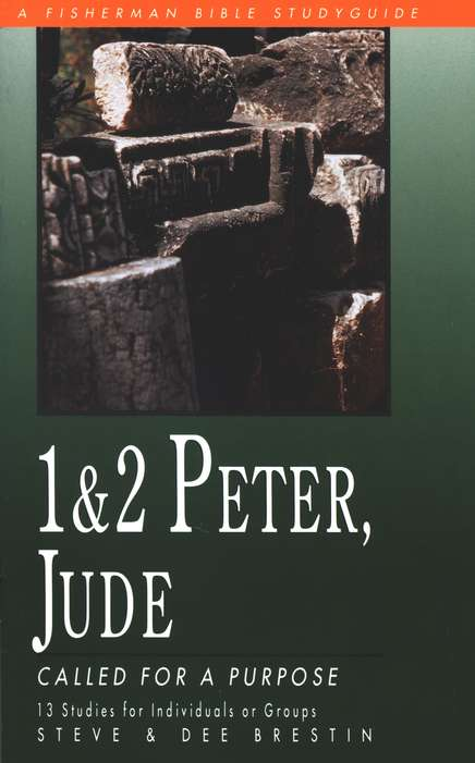 1 & 2 Peter, Jude: Called for a Purpose Fisherman Bible Studies