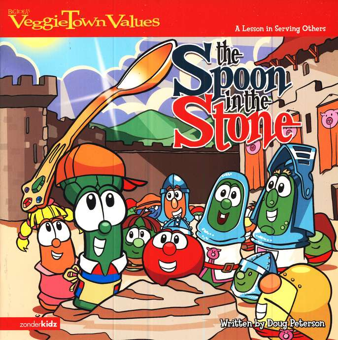 VeggieTown Values: The Spoon in the Stone, A Lesson in Serving  Others
