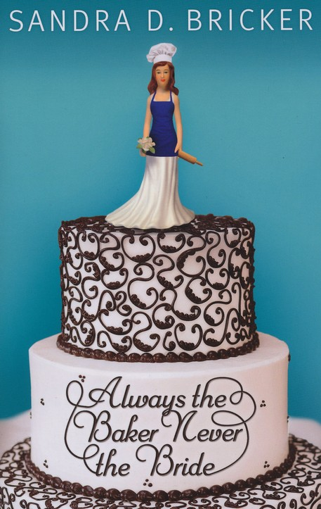 Always the Baker, Never the Bride, Emma Rae Creation Series #1