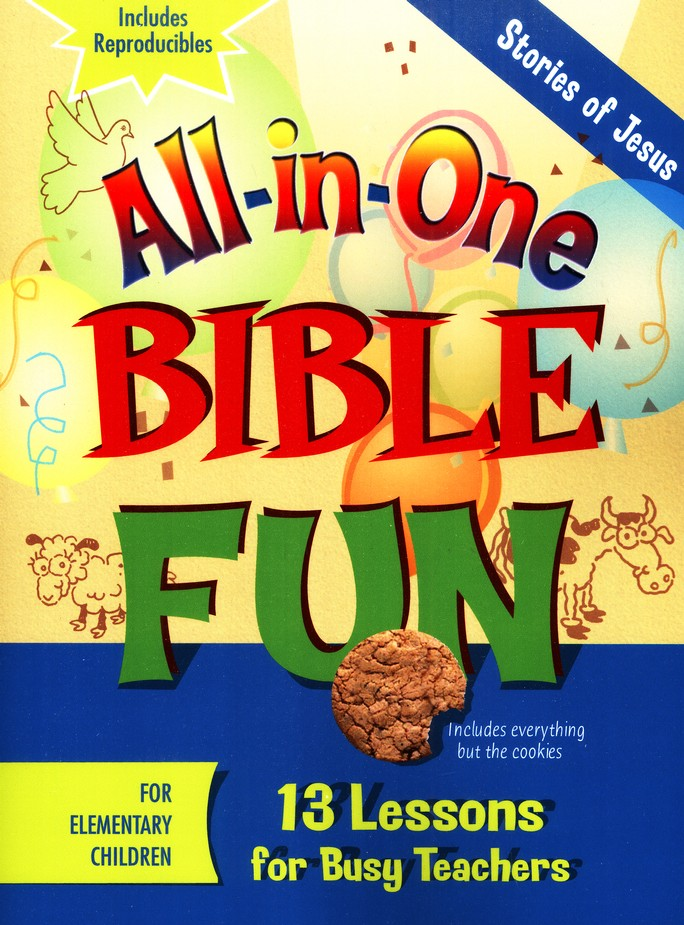 All-in-One Bible Fun: Stories of Jesus (Elementary edition)