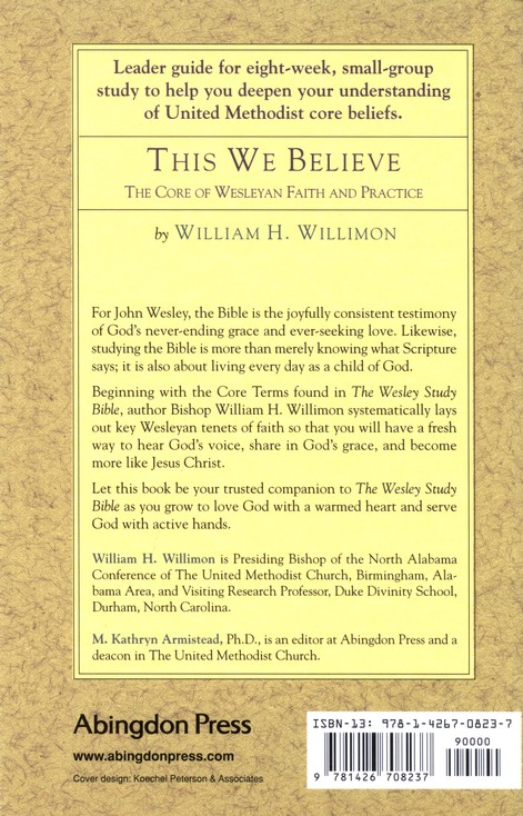 This We Believe: The Core of Wesleyan Faith and Practice (Leader's Guide)