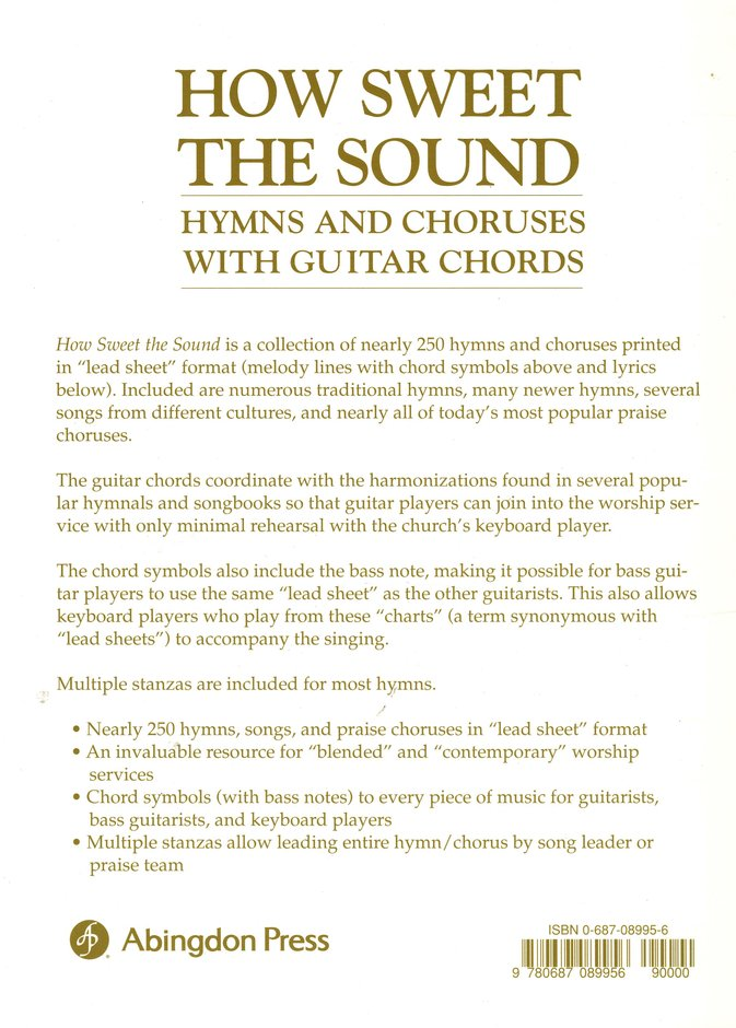 How Sweet the Sound: Hymns & Choruses with Guitar Chords
