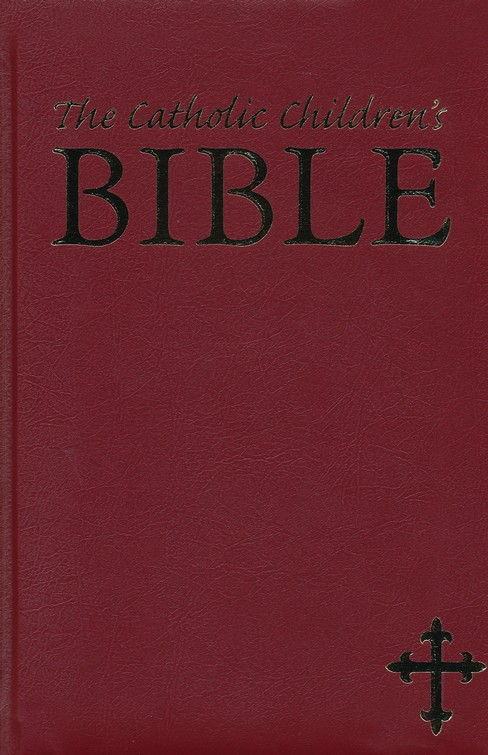 The Catholic Children's Bible - Maroon - Gift Edition