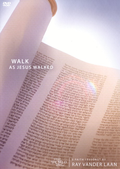 That The World May Know ®, Vol. 7: Walk as Jesus Walked