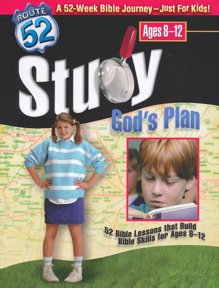Study God's Plan: 52 Bible Lessons that Build Bible Skills for Ages 8-12