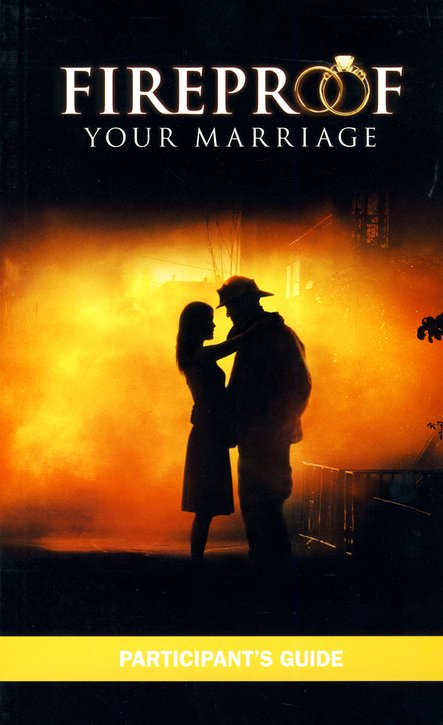 Fireproof Your Marriage, Participant's Guide