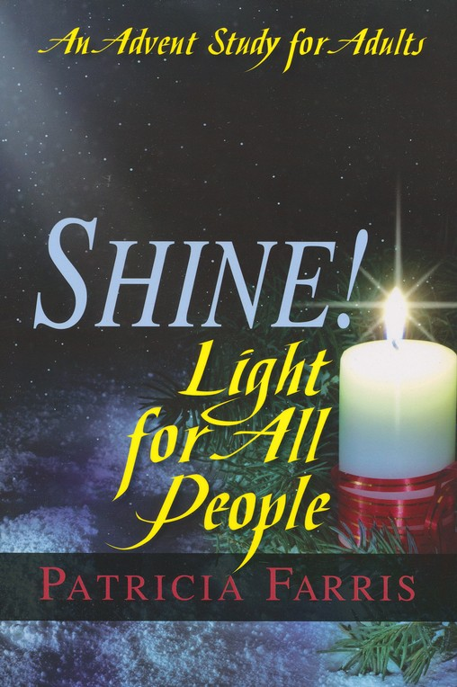 Shine! Light for All People - An Advent Study for Adults