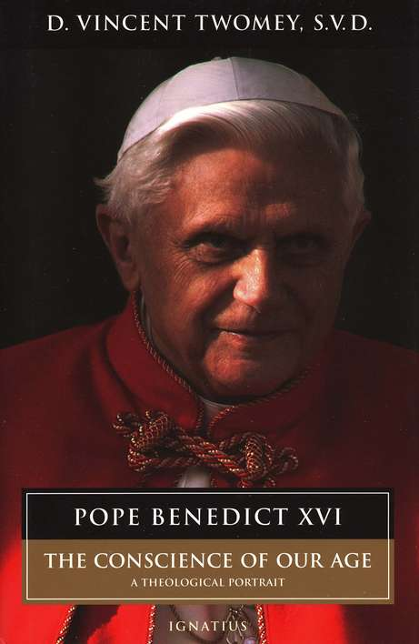 Pope Benedict: Conscience of Our Age