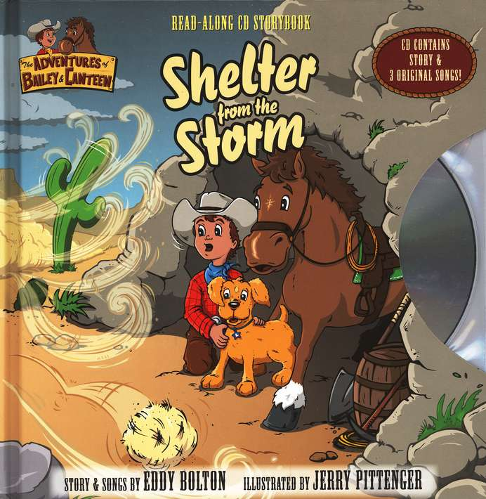 The Adventures of Bailey and Canteen: Shelter from the Storm,  Read-Along Storybook
