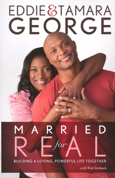 Married for Real: Building a Loving, Powerful Life Together