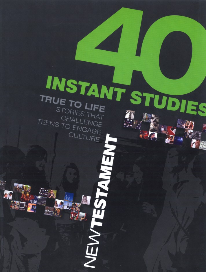 True to Life: 40 Instant Studies: New Testament