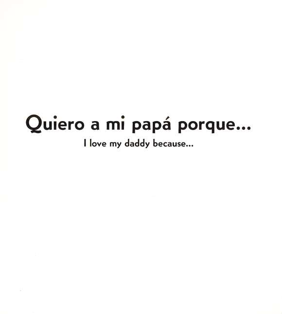 Quiero a mi Pap&#225 porque... Libro de Cart&#243n Biling&#252e  (I Love My Daddy Because... Bilingual Board Book)