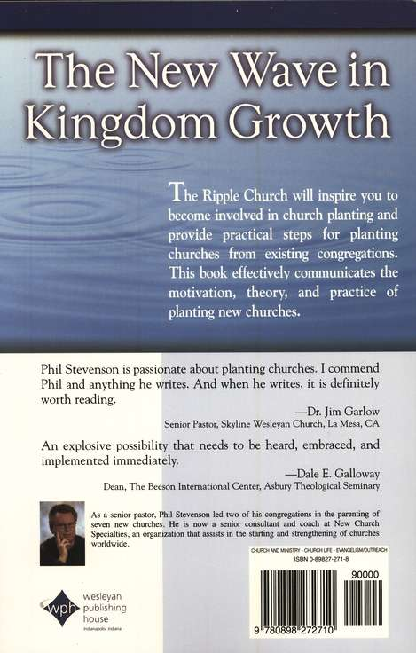 The Ripple Church Multiply Your Ministry by Parenting New Churches
