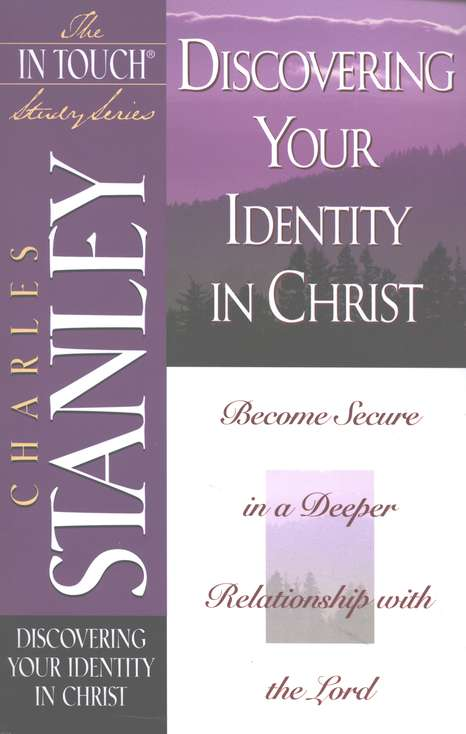 Discovering Your Identity in Christ: In Touch Series