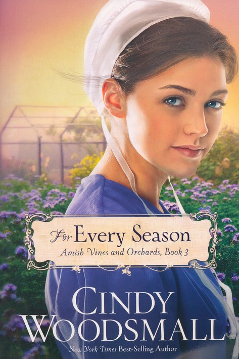 For Every Season, Amish Vines and Orchards Series #3