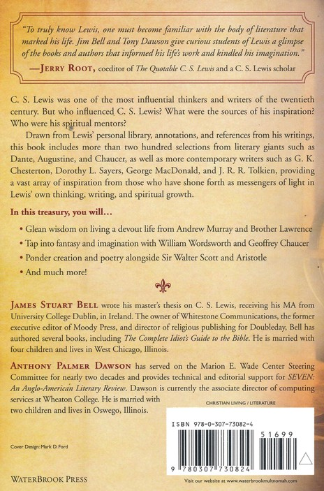 From the Library of C.S. Lewis: Selections from Writers Who Influenced His Spiritual Journey