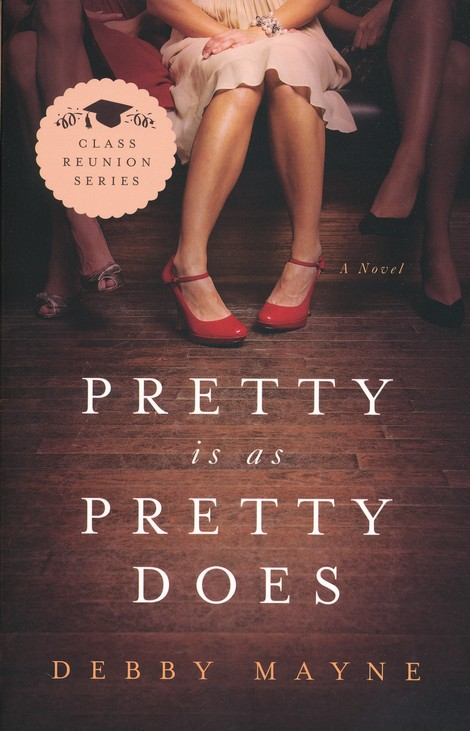 Pretty Is As Pretty Does, Class Reunion Series #1