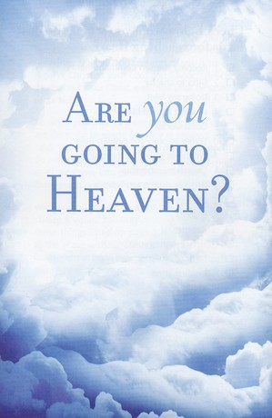 Are You Going to Heaven? (KJV), Pack of 25 Tracts, Redesign