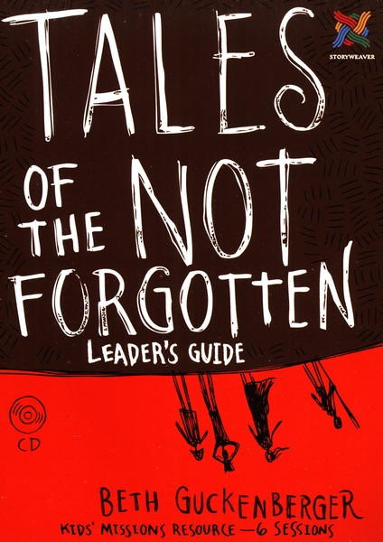 Tales of the Not Forgotten Leader's Guide