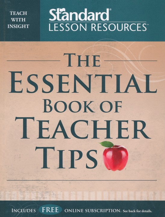 The Essential Book of Teacher Tips: 52 Articles with More Than 150 Ideas